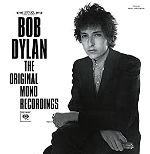 The Original Mono Recordings (Limited Edition) [Vinyl LP] – Bob Dylan