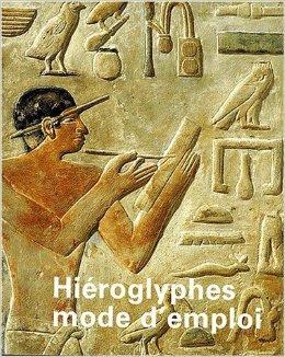 hiroglyphes-mode-d-39-emploi-de-evelyne-faivre-martin-5-octobre-2000