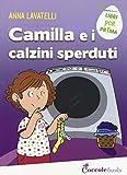 Camilla e i calzini sperduti. Ediz. a colori