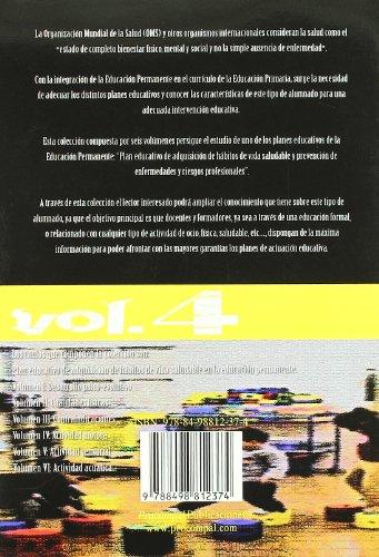 Activida Motora. Plan Educativo(Vol.4) de Adquisicion de Habitos de Vida Saluda Ble en la Educacion Permanente.