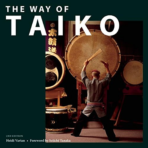The Way of Taiko: 2nd Edition