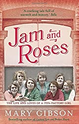 Jam and Roses (The Factory Girls) by Mary Gibson (2015-05-21)