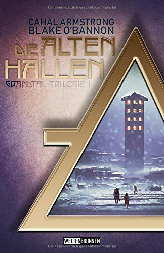 Die Alten Hallen (Grandtal Trilogie, Band 2) (Les Halles)