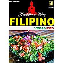 VEGAN COOKBOOK: FILIPINO VEGANIZED: 50 RECIPES (English Edition)