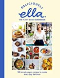 Deliciously Ella The Plant-Based Cookbook - The fastest selling vegan cookbook of all time