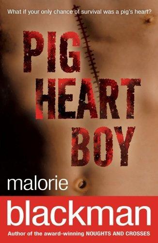 Pig-Heart Boy by Malorie Blackman (2004-02-05)