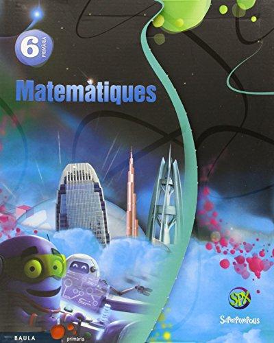 Matemàtiques 6è Primària Superpixèpolis Material de l'alumne (Projecte Superpixèpolis) - 9788447929498