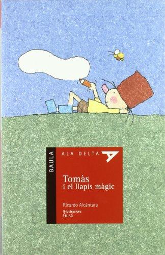 Tomas I El Llapis...-N- (Ala Delta (Serie Roja))
