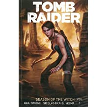 Tomb Raider Volume 1 : Season of the Witch.