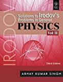 Solutions To Irodov'S Problems In General Physics, Vol II, 3rd Ed