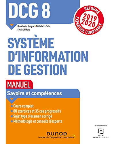 DCG 8 Systèmes d'information de gestion - Manuel - Réforme 2019/2020: Réforme Expertise comptable 2019-2020