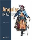 Angular in Action - Jeremy Wilken