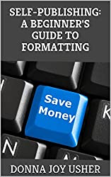Self-Publishing: A Beginner's Guide to Formatting (English Edition)