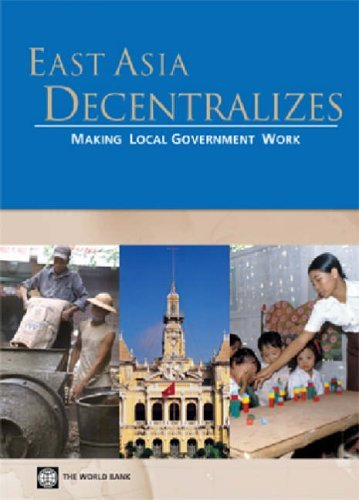 east-asia-decentralizes-making-local-government-work-by-world-bank-2005-05-31