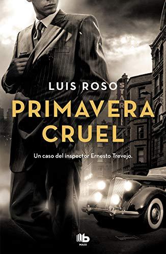 Primavera cruel (Inspector Trevejo 2) (MAXI)