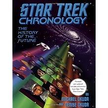 The Star Trek Chronology: A History of the Future: The History of the Future