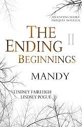 The Ending Beginnings II: Mandy (An Ending Series Novella) (The Ending Series)