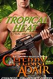 Tropical Heat Enhanced (A Short Story) (T-FLAC Short Stories Book 2)