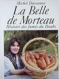 Image de La Belle de Morteau : Histoire des fumés du Doubs