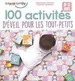 100 activites d'eveil pour les tout-petits