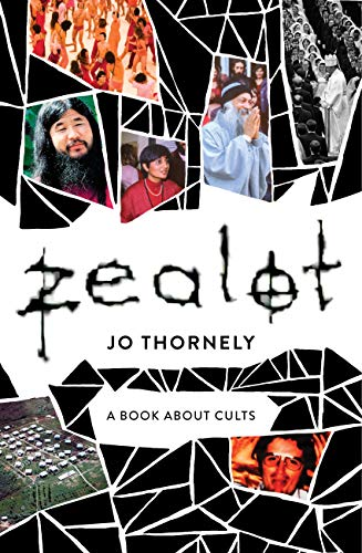 Zealot: A book about cults (English Edition)