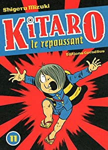 Kitaro le repoussant Edition simple Tome 11