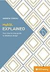 MySQL Explained: Your Step-by-Step Gu...