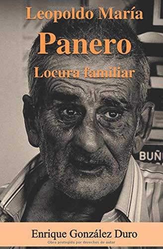 Leopoldo María Panero, Locura Familiar