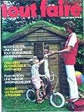 TOUT FAIRE [No 19] du 01/07/1978 - TOUT FAIRE A CONSTRUIRE - UNE CABANE TOUT EN BOIS...