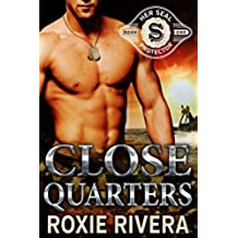 Close Quarters (Her SEAL Protector #1) (English Edition)