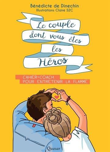 Le couple dont vous êtes les héros