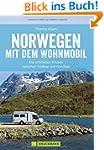 Norwegen mit dem Wohnmobil: Die schön...