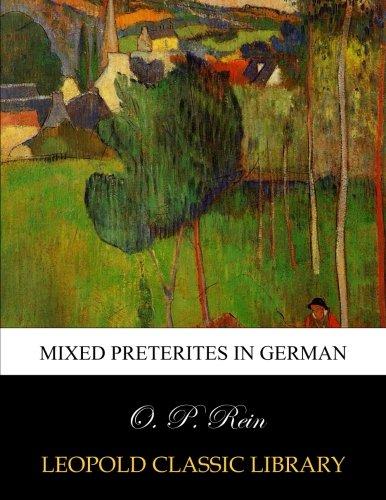 Mixed preterites in German por O. P. Rein