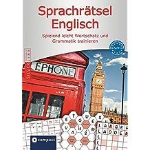 Compact Sprachrätsel Englisch - Niveau A2 & B1: Englisch-Rätsel zu Wortschatz und Grammatik