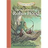 Adventures of Robin Hood (Classic Starts) by John Burrows (Adapter), Howard Pyle (1-May-2005) Hardcover