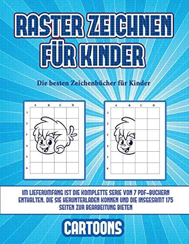 Die besten Zeichenbücher für Kinder  (Raster zeichnen für Kinder - Cartoons): Dieses Buch bringt Kindern bei, wie man Comic-Tiere mit Hilfe von Rastern zeichnet