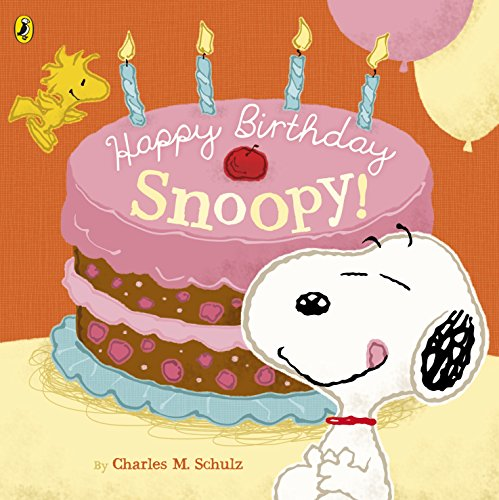 Peanuts: Happy Birthday Snoopy! (Birthday, Charlie Happy Brown)