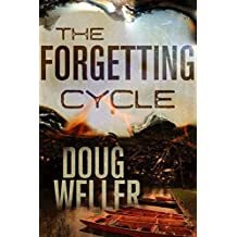 The Forgetting Cycle: The unforgettable psychological thriller with a stunning twist (English Edition)