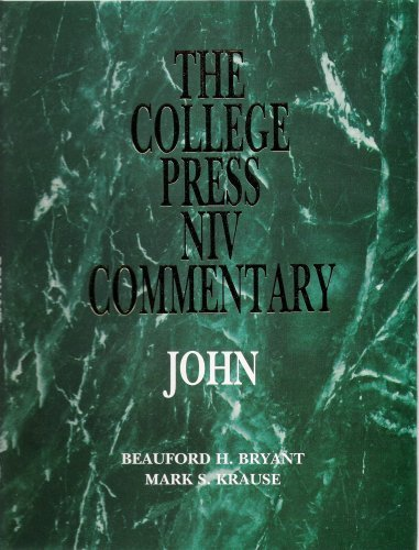 John (The College Press Niv Commentary) by Beauford H. Bryant (1998-09-09)