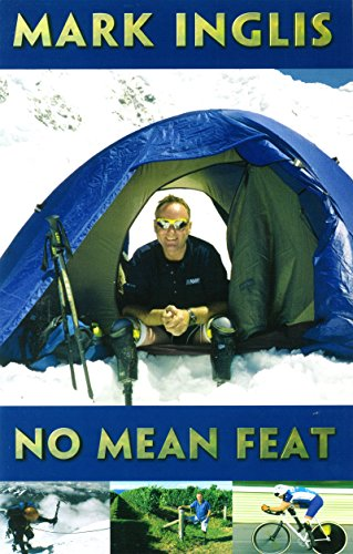 No Mean Feat (English Edition) por Mark Inglis