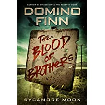 The Blood of Brothers (Sycamore Moon Book 2)