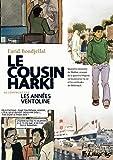 Petit Polio, III, IV:Les Années ventoline - Le Cousin Harki