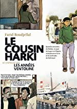Petit Polio, III, IV:Les Années ventoline - Le Cousin Harki de Farid Boudjellal