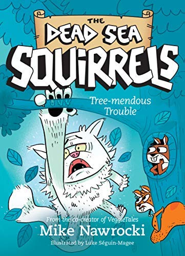 Tree-mendous Trouble (The Dead Sea Squirrels Book 5) (English Edition)