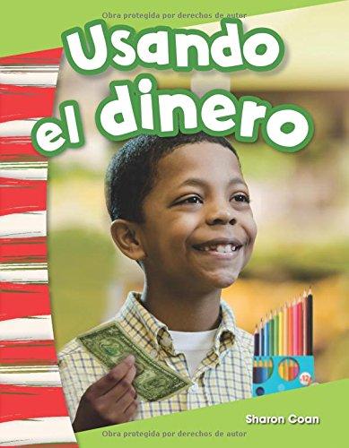 Usando el dinero (Using Money) (Spanish Version) (Primary Source Readers Content and Literacy)