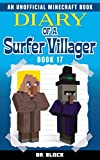 Diary of a Surfer Villager: Book 17: (an unofficial Minecraft book for kids) (English Edition)
