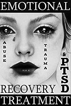 PTSD Recovery Treatment Workbook: Revolutionary Emotional Abuse and Trauma Release Therapy that Works Wonders: Simpler, Faster, Easier and More Effective ... Better Fast Series Book 1) (English Edition) par [Petarnichki, Ivan]