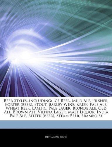 articles-on-beer-styles-including-ice-beer-mild-ale-pilsner-porter-beer-stout-barley-wine-kriek-pale