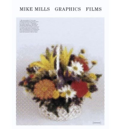 [(Mike Mills: Graphics/films)] [ By (author) Mike Mills ] [May, 2009]