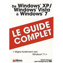 De Windows XP Windows Vista à Windows 7